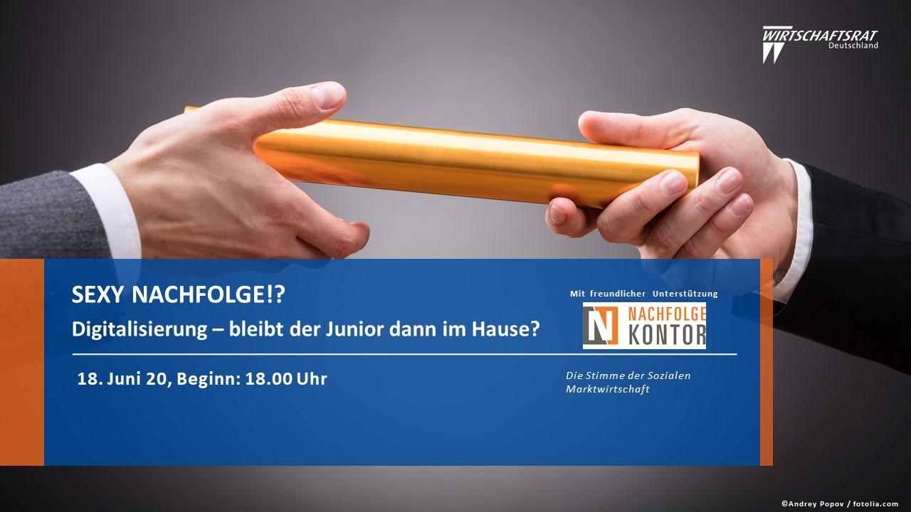 """""""Sexy Nachfolge! – Digitalisierung – bleibt der Junior dann im Hause?"""""""